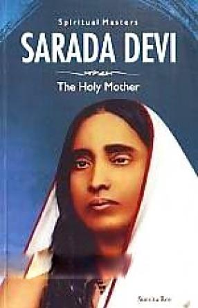 Sarada Devi: The Holy Mother