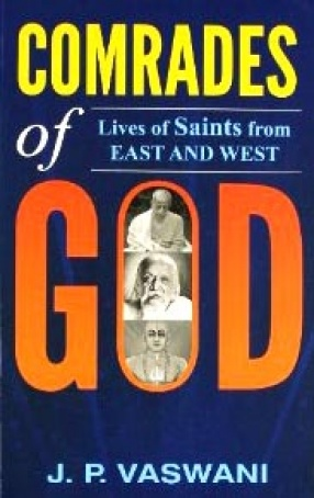 Comrades of God: Lives of Saints from East and West