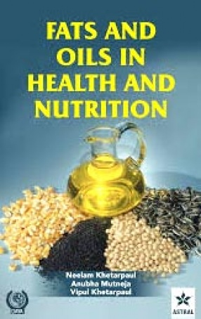 Fats and Oils in Health and Nutrition
