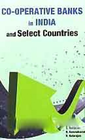 Co-Operative Banks in India and Select Countries