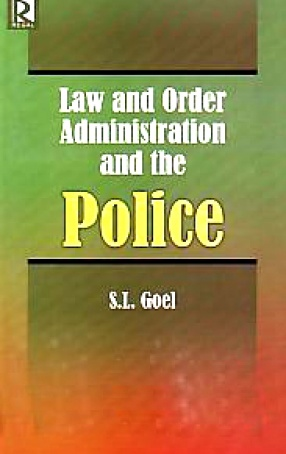 Law and Order Administration and the Police