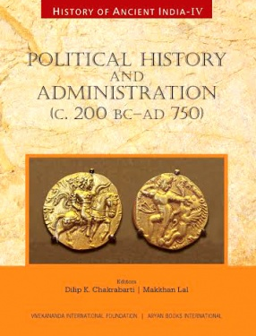 Political History and Administration (C. 200 BC–AD 750)