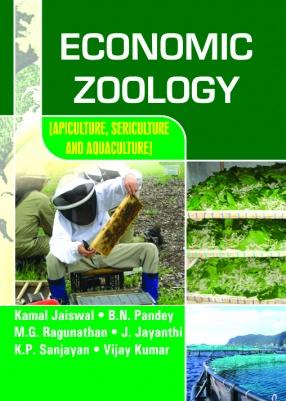 Economic Zoology: Apiculture, Sericulture and Aquaculture