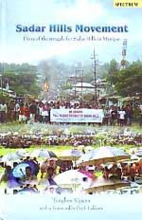 Sadar Hills Movement: Diary of the Struggle for Sadar Hills in Manipur