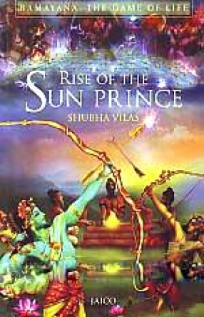 Rise of the Sun Prince: Ramayana: The Game of Life