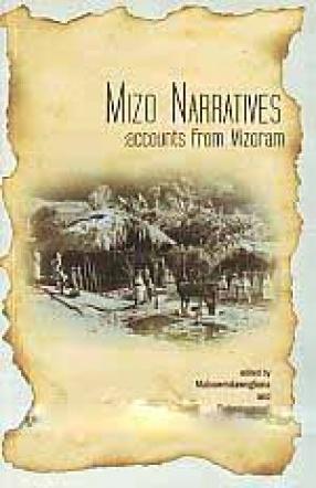 Mizo Narratives: Accounts from Mizoram