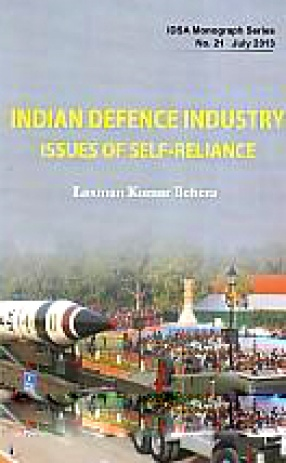 Indian Defence Industry: Issues of Self-Reliance