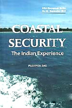 Coastal Security: The Indian Experience