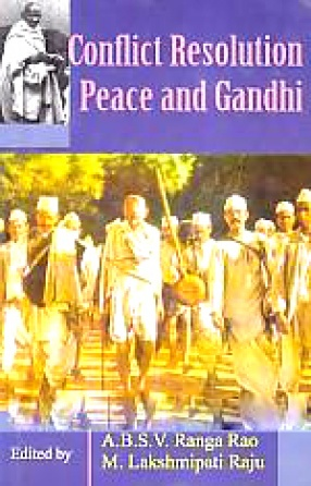 Conflict Resolution, Peace and Gandhi