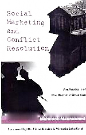 Social Marketing and Conflict Resolution: An Analysis of the Kashmir Situation
