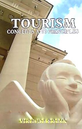 Tourism Concepts and Principles