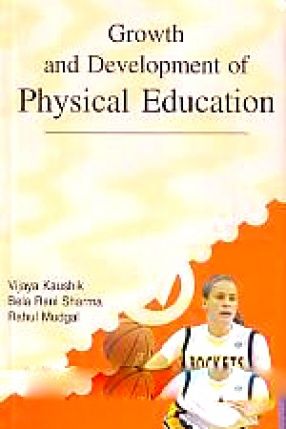 Growth and Development of Physical Education