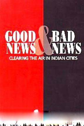 Good News & Bad News: Clearing the Air in Indian Cities