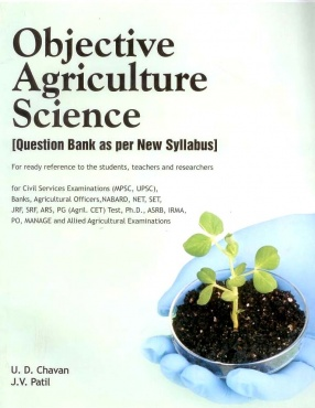 Objective Agriculture Science: Question Bank as Per New Syllabus