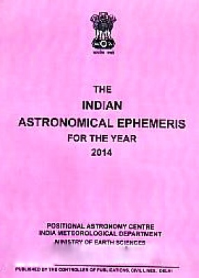 The Indian Astronomical Ephemeris for the Year, 2014