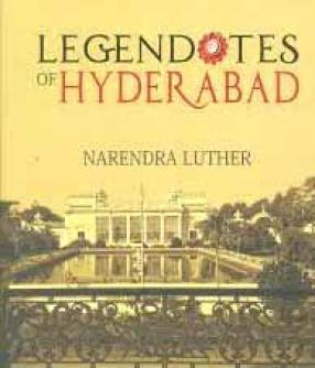 Legendotes of Hyderabad