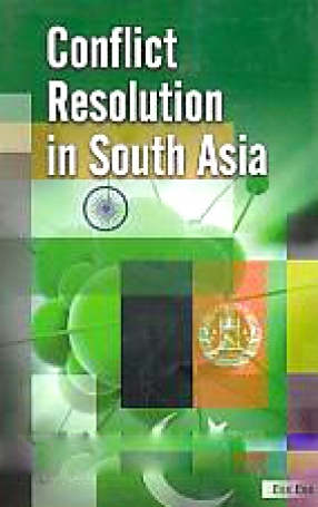 Conflict Resolution in South Asia