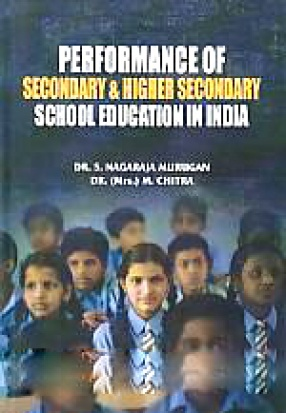 Performance of Secondary & Higher Secondary School Education in India