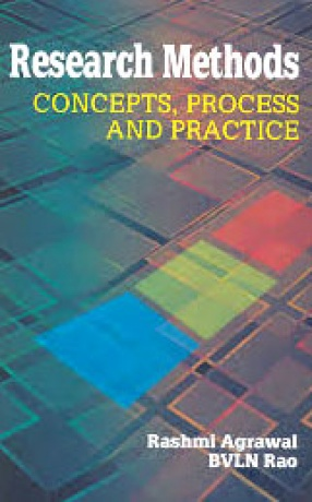 Research Methods: Concepts, Process and Practice