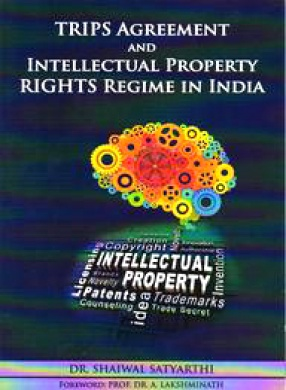 TRIPS Agreement and Intellectual Property Rights Regime in India