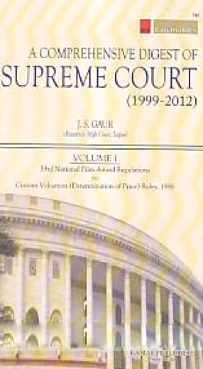 A Comprehensive Digest of Supreme Court (1999-2012)  (In 3 Volumes)