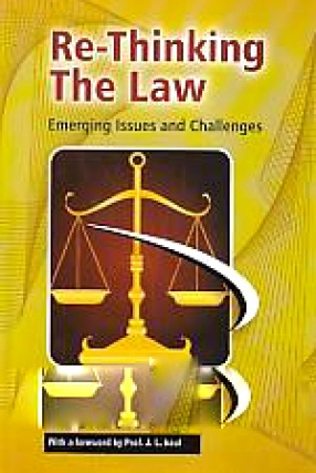 Re-Thinking the Law: Emerging Issues and Challenges