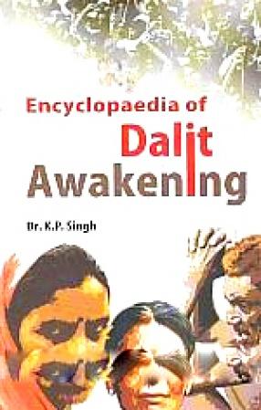 Encyclopaedia of Dalit Awakening (In 7 Volumes)