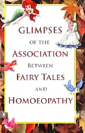 Glimpses of the Association Between Fairy Tales and Homoeopathy