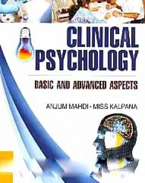 Clinical Psychology: Basic and Advanced Aspects