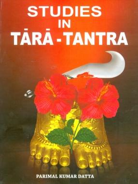 Studies in Tara-Tantra