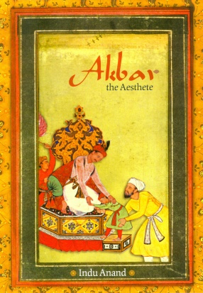 Akbar: The Aesthete