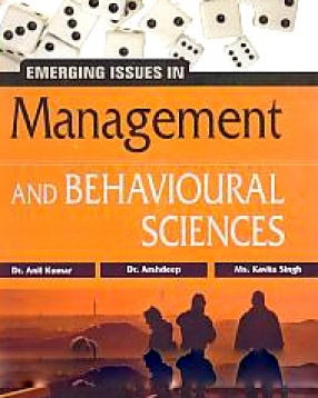 Emerging Issues in Management and Behavioural Sciences