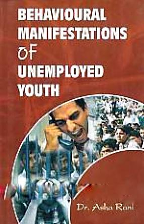 Behavioural Manifestations of Unemployed Youth