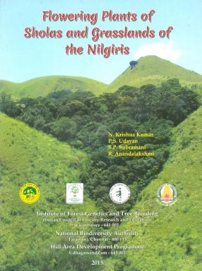 Flowering Plants of Sholas and Grasslands of the Nilgiris