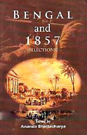 Bengal and 1857: Selections