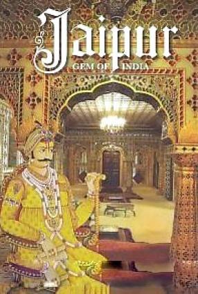 Jaipur: Gem of India