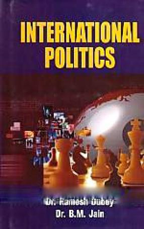 International Politics: Theory and Practice