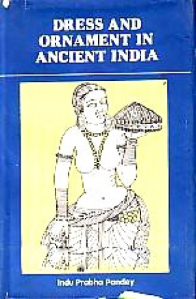 Dress and Ornaments in Ancient India