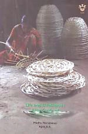 Life and Livelihood: Experience of Bamboo Workers in Kerala