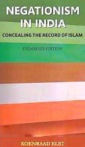 Negationism in India: Concealing the Record of Islam