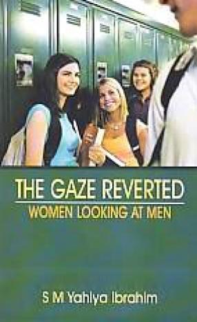 The Gaze Reverted Women Looking at Men