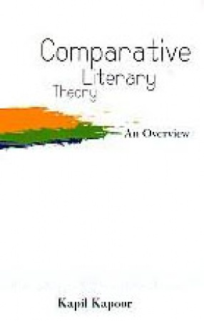 Comparative Literary Theory: An Overview