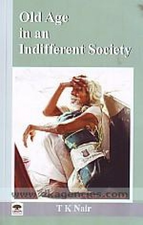 Old Age in An Indifferent Society