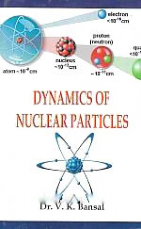 Dynamics of Nuclear Particules