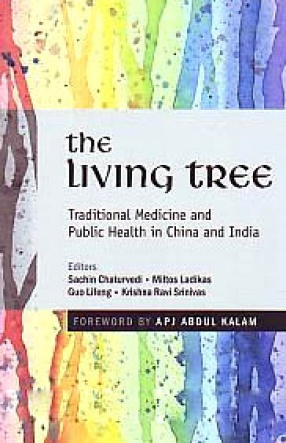 The Living Tree: Traditional Medicine and Public Health in China and India