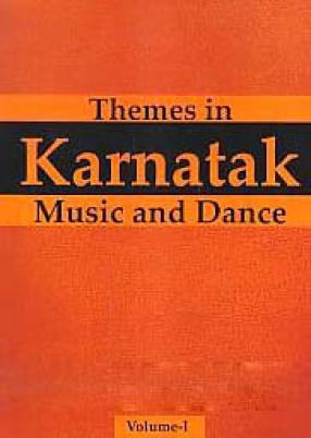 Themes in Karnatak Music & Dance (In 2 Volumes)