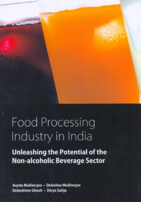 Food Processing Industry in India: Unleashing the Potential of the Non-Alcoholic Beverage Sector