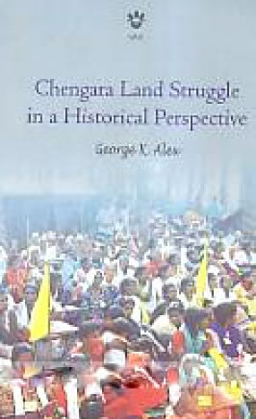 Chengara Land Struggle in a Historical Perspective