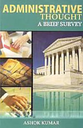 Administrative Thought A Brief Survey