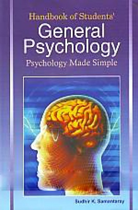 Handbook of Student's General Psychology: Psychology Made Simple